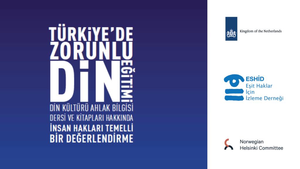 'Türkiye'de Zorunlu Din Eğitimi' raporu yayımlandı